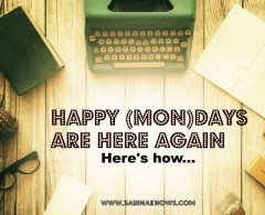 Stop Dreading Mondays Once & For All: Here's How