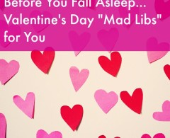 Valentine's Day Mad Libs AKA How to Remember to Love Yourself