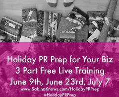 Holiday PR Prep Begins June 9th: Join this FREE Online Training Series