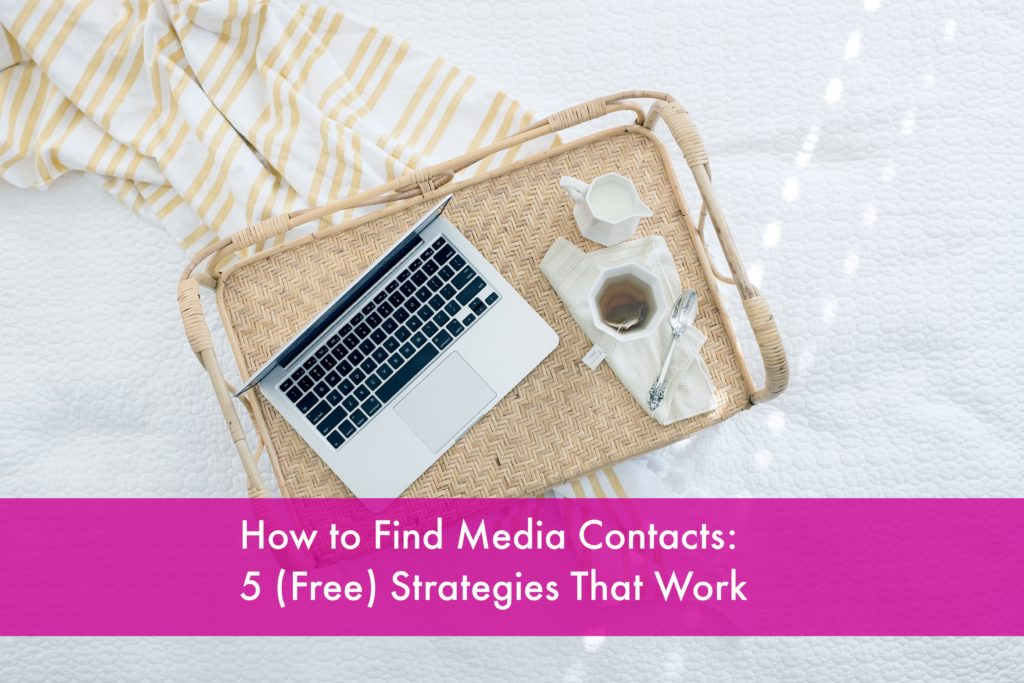How to Find Media Contacts: 5 of My Favorite (Free) Strategies
