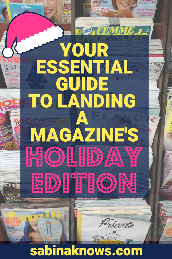 How to Pitch Holiday Gift Guides: Your Essential Guide to Landing a Magazine's Holiday Edition #holidayedition #holidaymagazine #magazinegiftguides #PR #PRoutreach #holidaypublicity #holidayPR