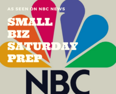 (As Seen on NBC News) 21 Last Minute Ideas for Small Biz Saturday Buzz & Sales