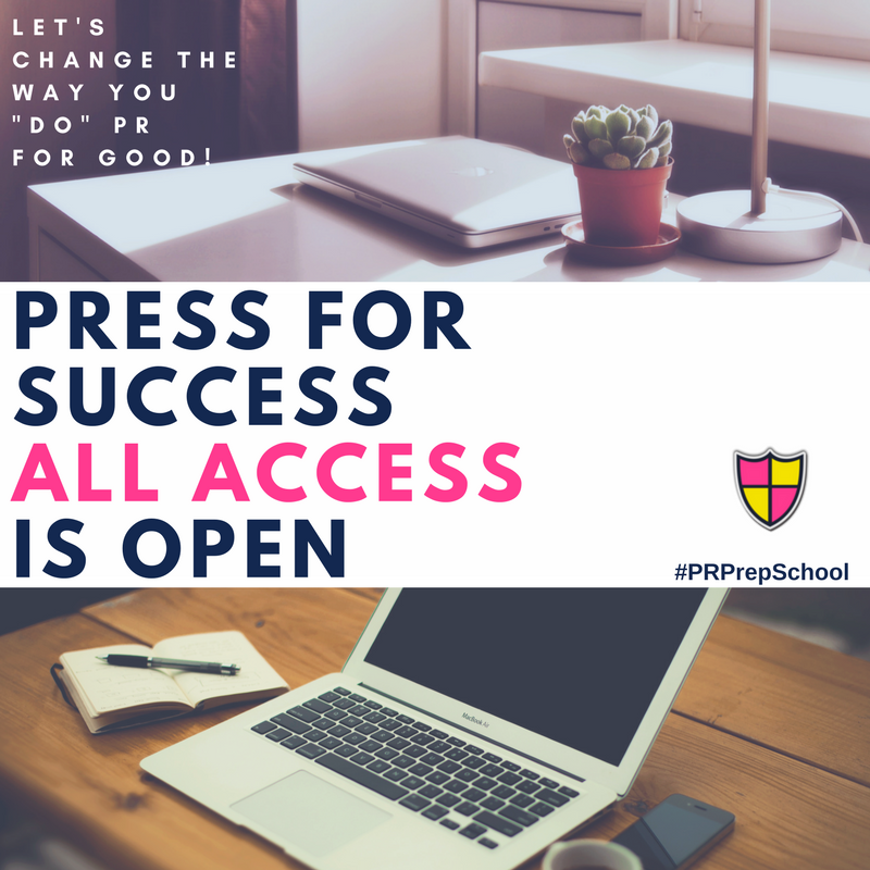 I Built This For You…PR Prep School All Access Enrollment Opens!