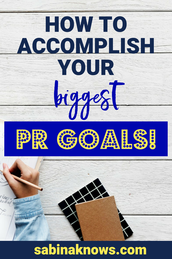 Your PR goals are worth accomplishing! Get ready to learn how to be productive and get more publicity. PR | goals | PR goals | publicity | productive | how to accomplish your goals