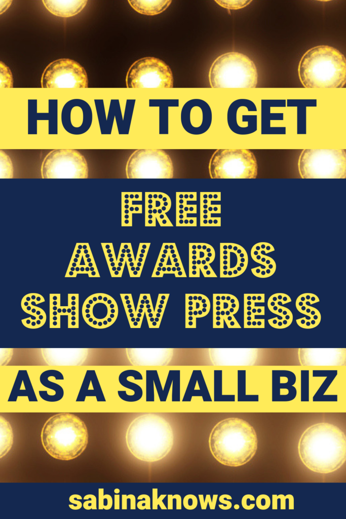 Awards Season is marked by multiple entertainment awards shows and countless news stories and social media conversations. Here's how to get free media coverage as a small business during awards season!